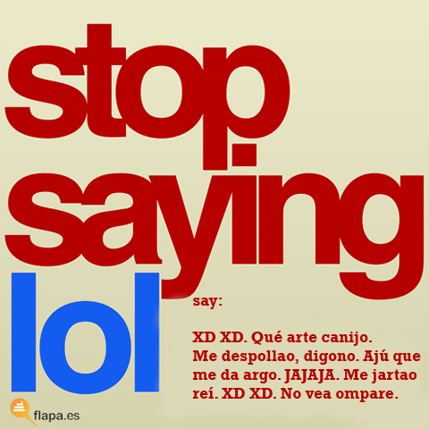 stop saying lol