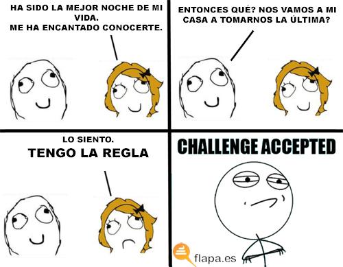 challenge accepted, regla, menstruación, meme, mujer