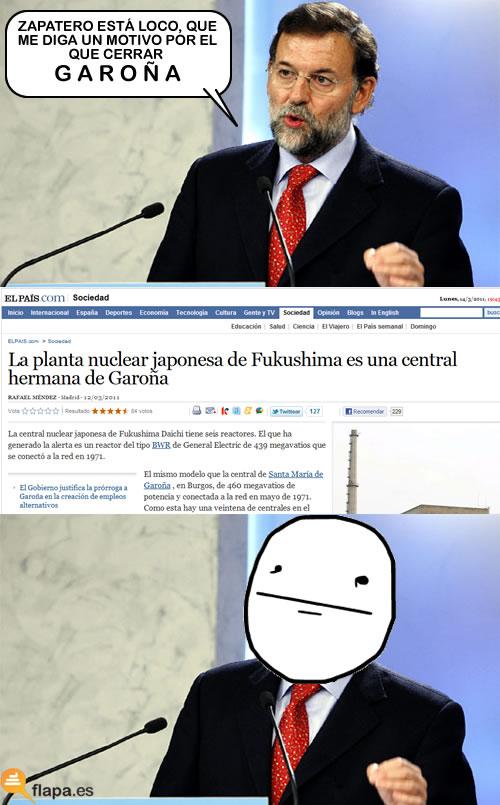 nuclear, central, garoña, japon, radioactividad, politica, rajoy, pp, tsunami, castastrofe, explosion, poker face, meme
