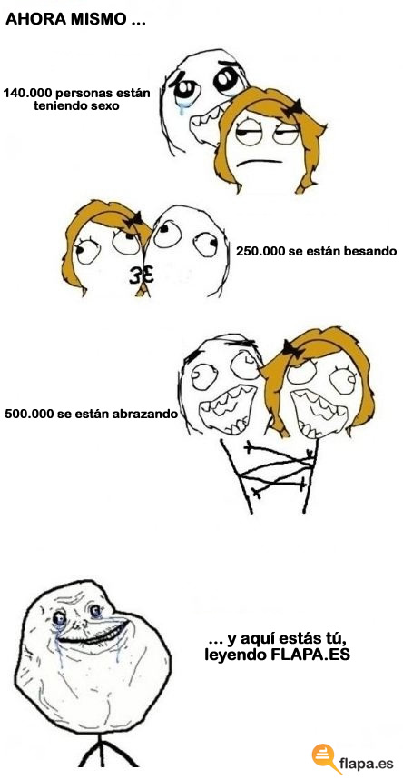 meme, humor, viñeta, forever alone, abrazos, besos, flapa