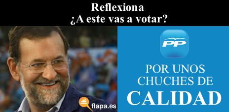 elecciones, 2011, politica, humor, rajoy, presidente, chuches, viñeta, reflexion, nolesvotes