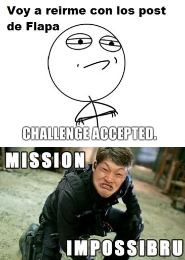 challenged acepted, meme, mission imposible, impossibru, viñeta, humor, colaboracion mojonera, mohonera