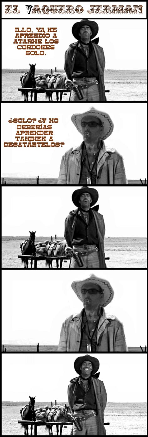 humor, viñeta, meme, vaquero, el vaquero jerman