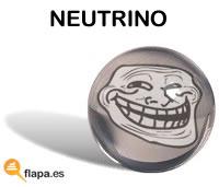 neutrino, fisica, velocidad de la luz, viñeta, troll, humor, atomo, ennnota va to follao ave